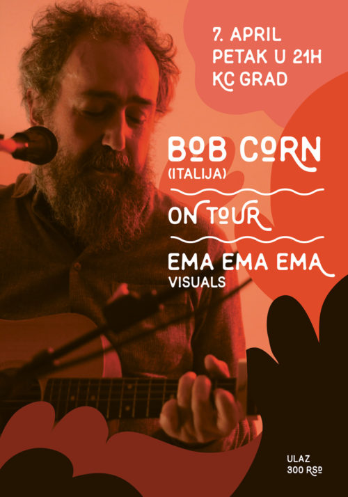 Bob Corn, On Tour i Ema Ema u KC Grad