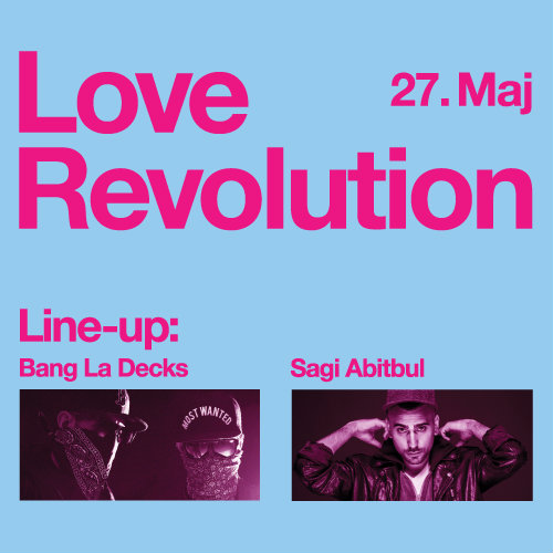 Love Revolution Party BANG La DECKS & SAGI Abitbul na Mikser festivalu