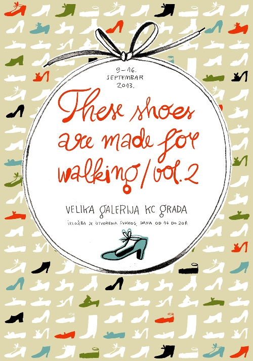 These shoes are made for walking / vol.2