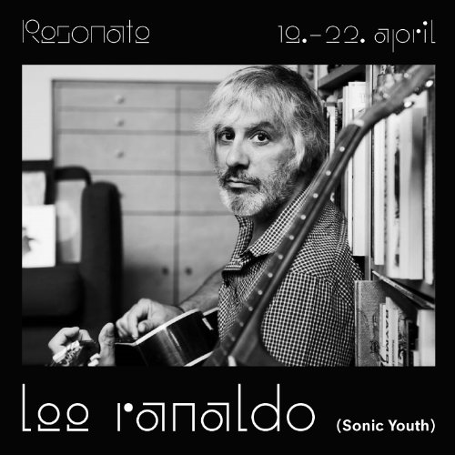 Lee Ranaldo na Resonate festivalu