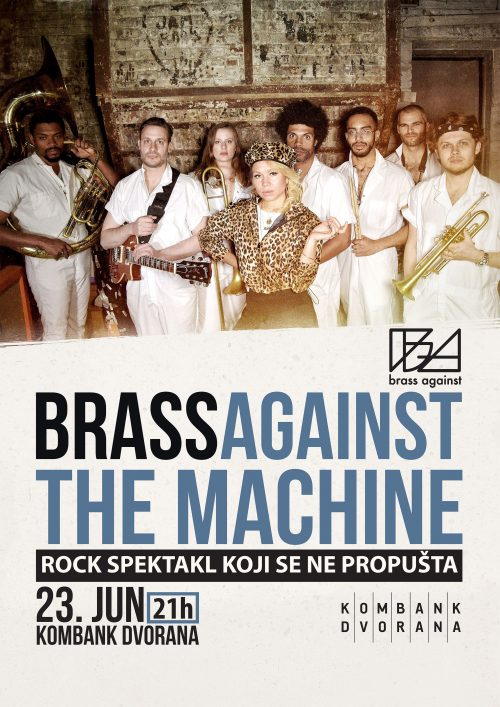 Brass against the machine 23.juna u Kombank dvorani
